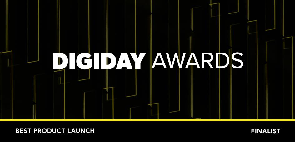2020 Digiday Awards: Best Product Launch | DAC
