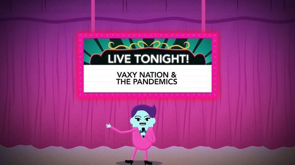 Vaxy Nation & The Pandemics - COVID PSA