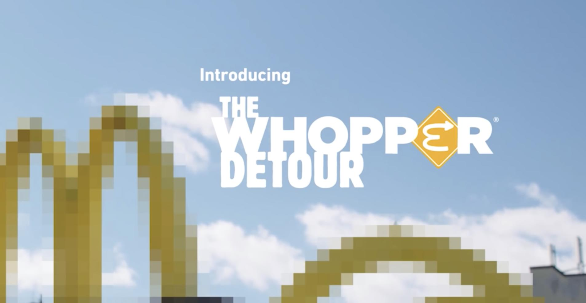 "Burger King ""Whopper Detour"""