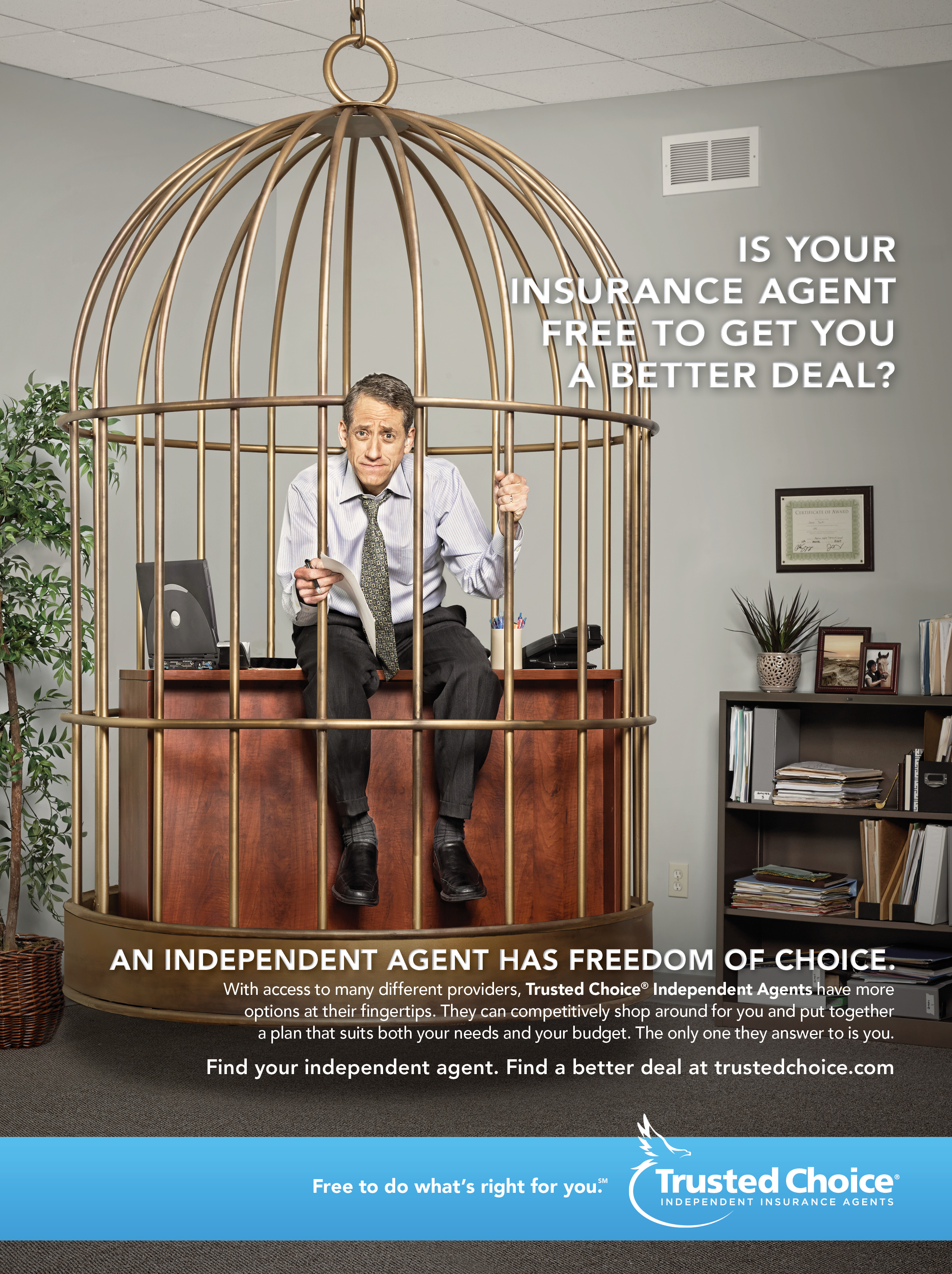 Trusted Choice: Freedom of Choice/Bird Cage