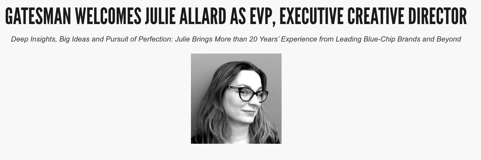 Gatesman Agency - GATESMAN WELCOMES JULIE ALLARD AS EVP, EXECUTIVE CREATIVE DIRECTOR