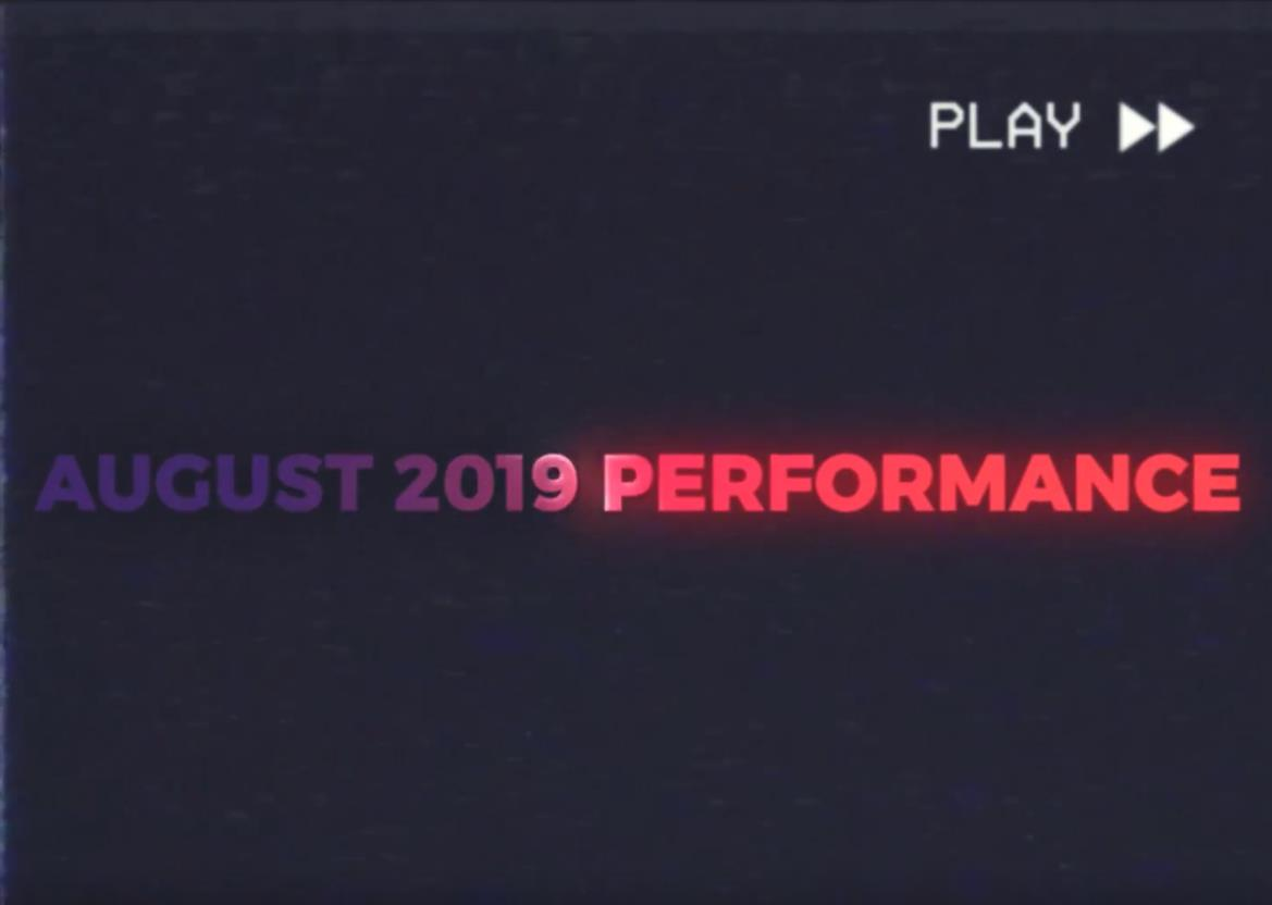 August 2019 Performance Report