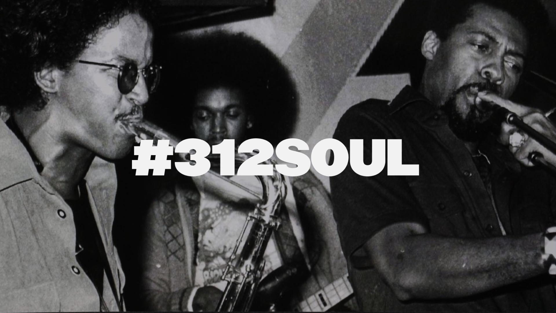 #312SOUL: An Unfinished Retrospective of Chicago's Black Music History