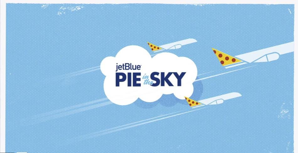 JetBlue | Pie in The Sky
